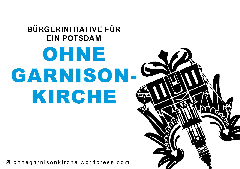 Für ein Potsdam ohne Garnisonkirche - Die Bürgerinitiative